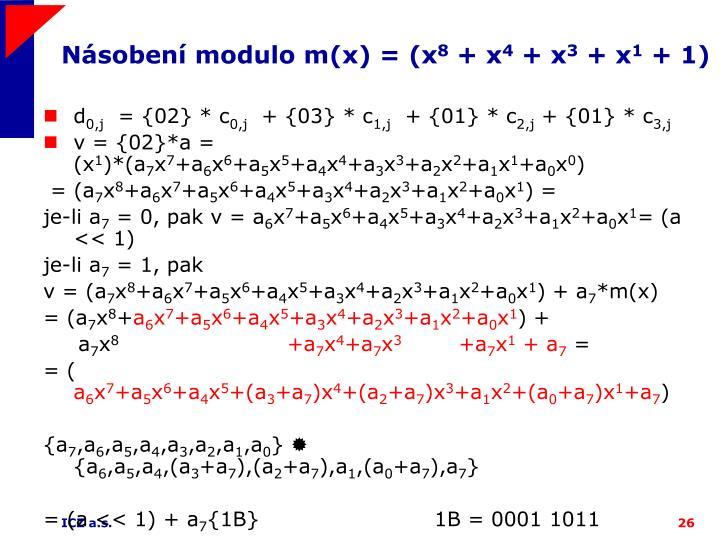 Násobení modulo m(x) = (