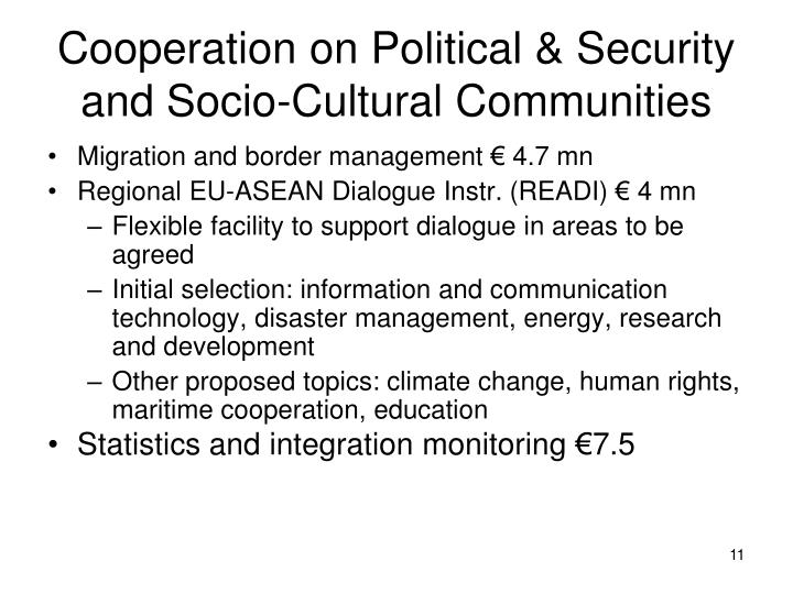 Cooperation on Political & Security and Socio-Cultural Communities