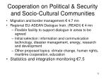 cooperation on political security and socio cultural communities