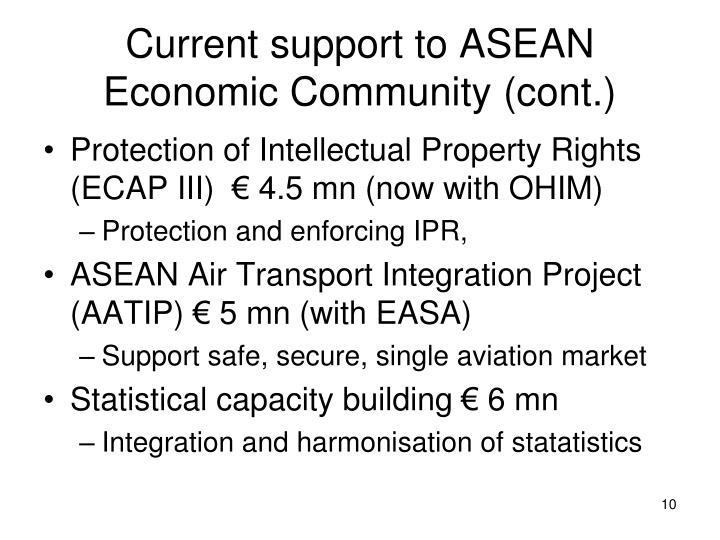 Current support to ASEAN Economic Community (cont.)