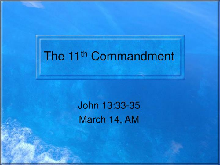 The 11 th commandment
