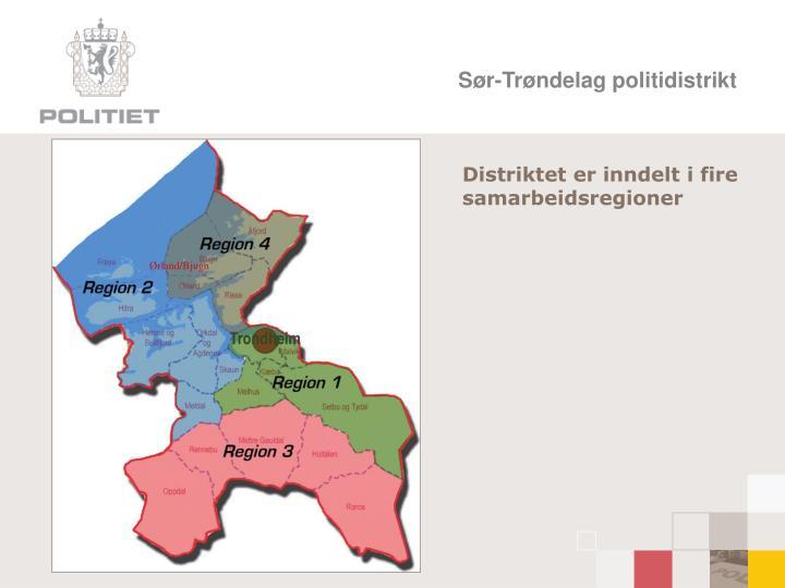 Distriktet er inndelt i fire samarbeidsregioner
