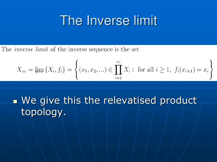 The Inverse limit