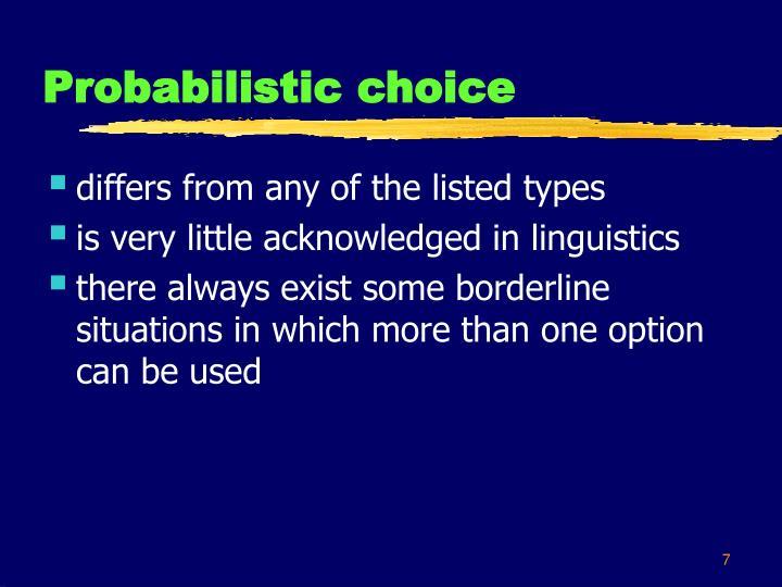 Probabilistic choice