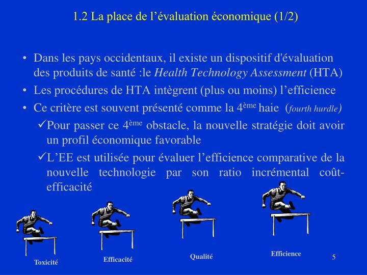 1.2 La place de l'évaluation économique (1/2)
