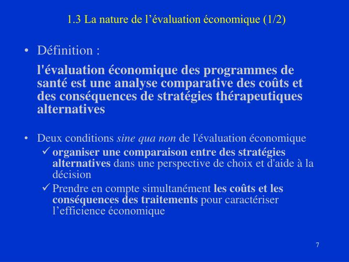 1.3 La nature de l'évaluation économique (1/2)