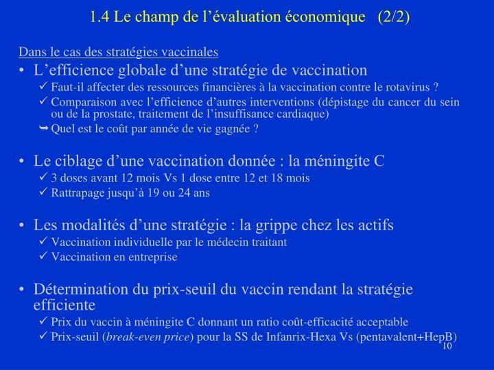 1.4 Le champ de l'évaluation économique   (2/2)