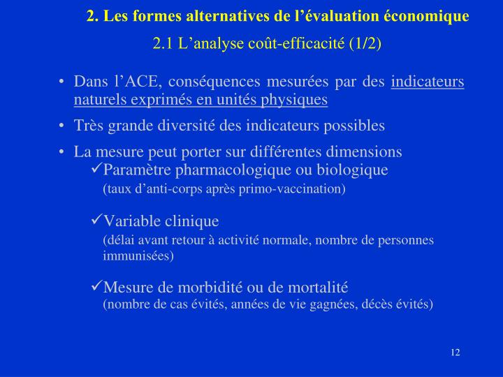 2. Les formes alternatives de l'évaluation économique