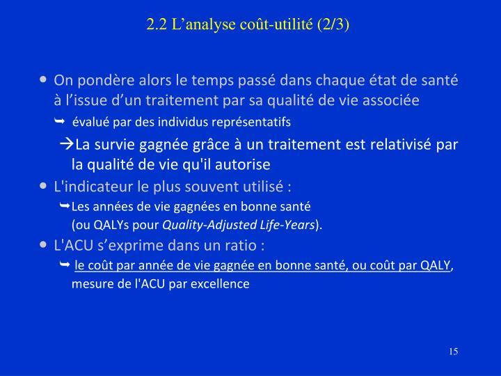 2.2 L'analyse coût-utilité (2/3)