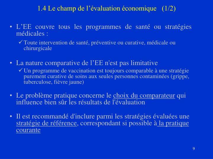 1.4 Le champ de l'évaluation économique   (1/2)
