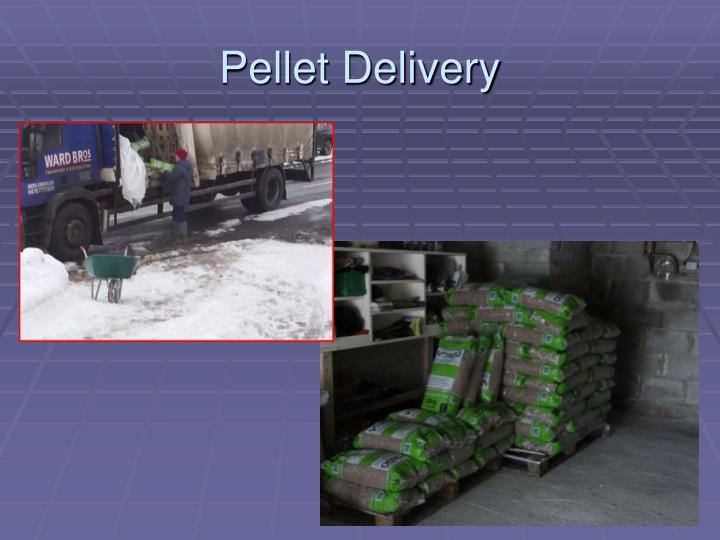 Pellet Delivery