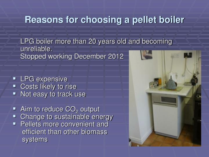 Reasons for choosing a pellet boiler