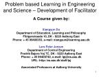 problem based learning in engineering and science development of facilitator
