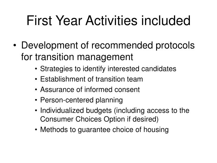 First Year Activities included