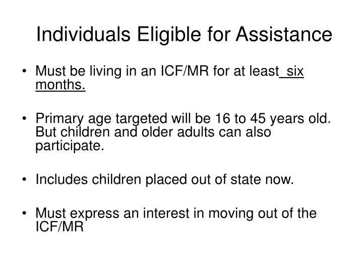 Individuals Eligible for Assistance