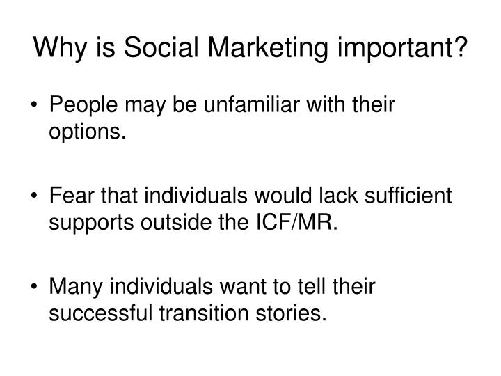 Why is Social Marketing important?