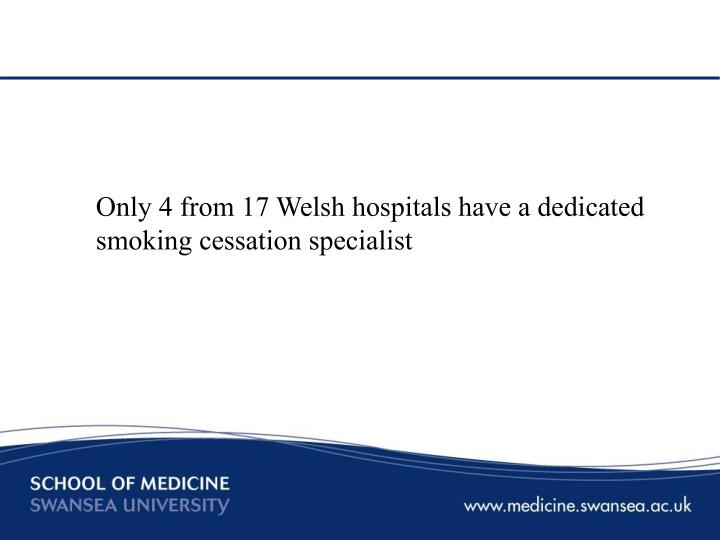 Only 4 from 17 Welsh hospitals have a dedicated