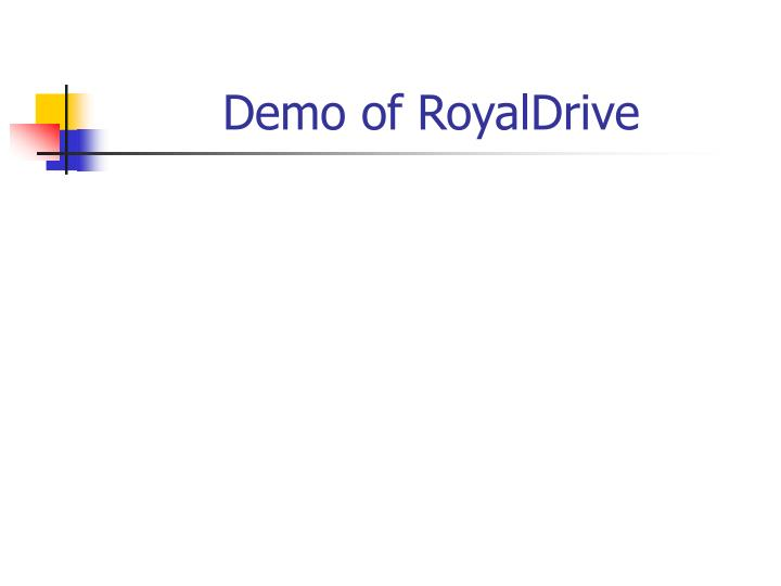 Demo of RoyalDrive