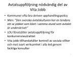 avtalsuppf ljning n dv ndig del av vita jobb