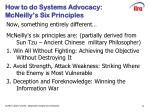 how to do systems advocacy mcneilly s six principles
