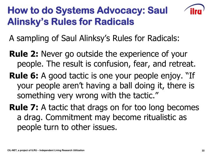 How to do Systems Advocacy: Saul Alinsky's Rules for Radicals