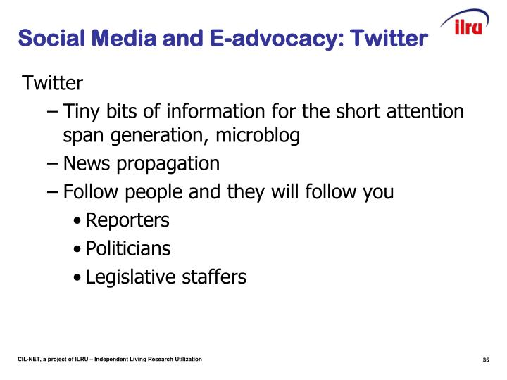 Social Media and E-advocacy: Twitter