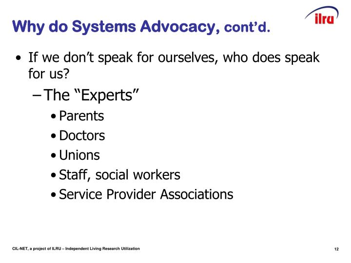 Why do Systems Advocacy,