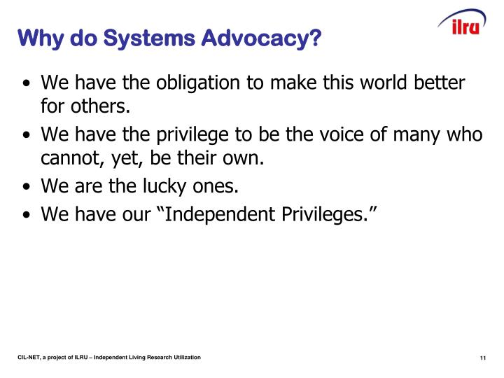 Why do Systems Advocacy?
