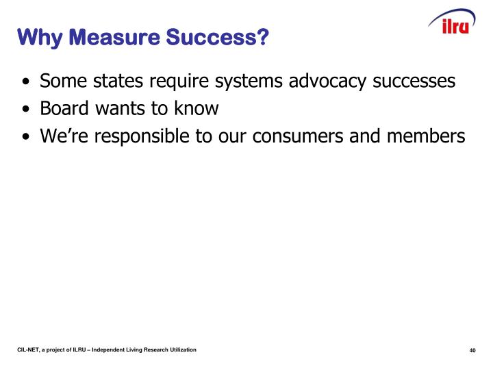 Why Measure Success?