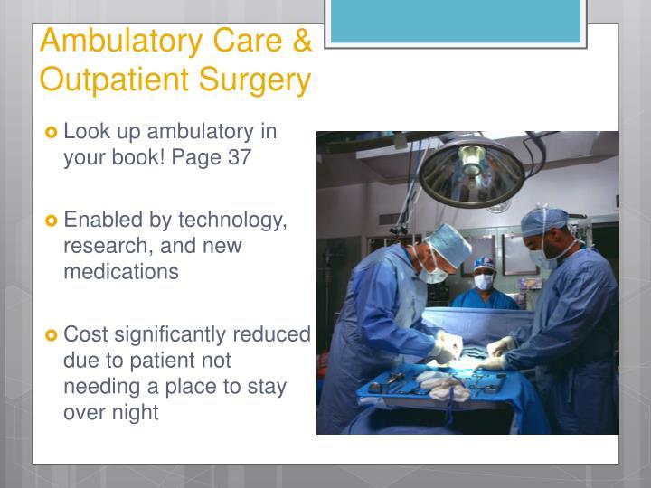 Ambulatory Care &