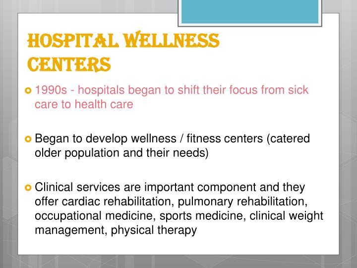 Hospital Wellness Centers