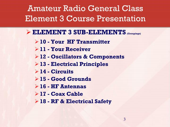 Amateur radio general class element 3 course presentation1