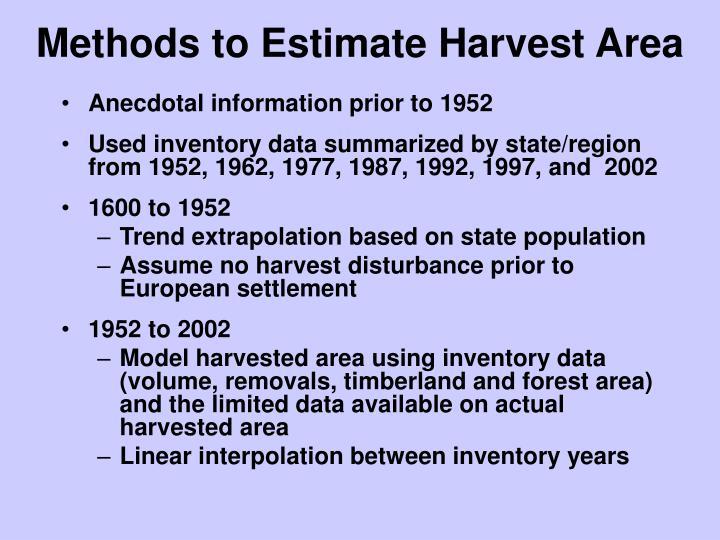 Methods to Estimate Harvest Area