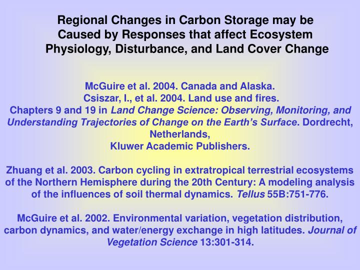 Regional Changes in Carbon Storage may be