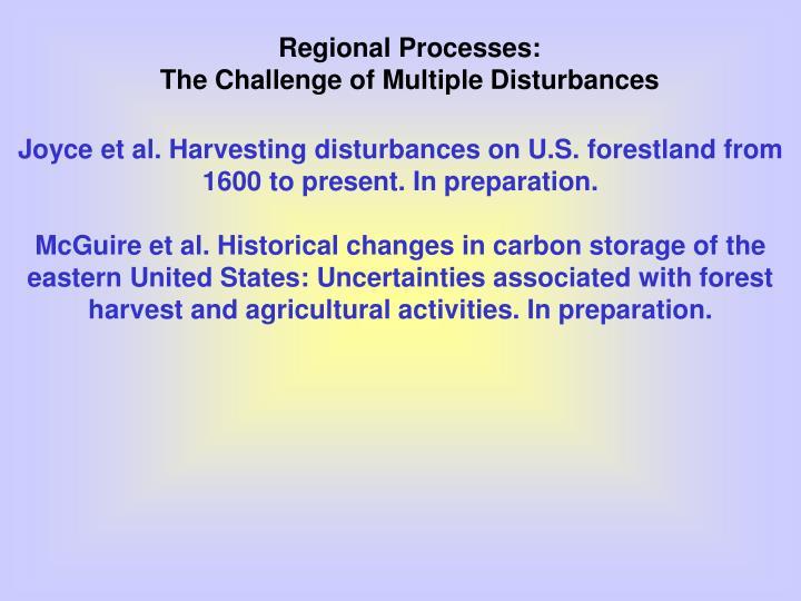 Regional Processes: