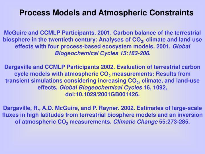 Process Models and Atmospheric Constraints