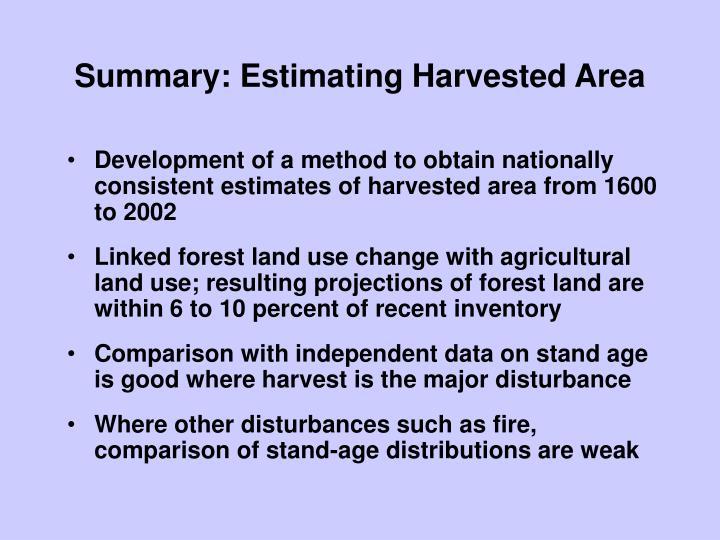 Summary: Estimating Harvested Area