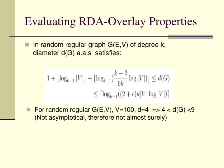 Evaluating RDA-Overlay Properties