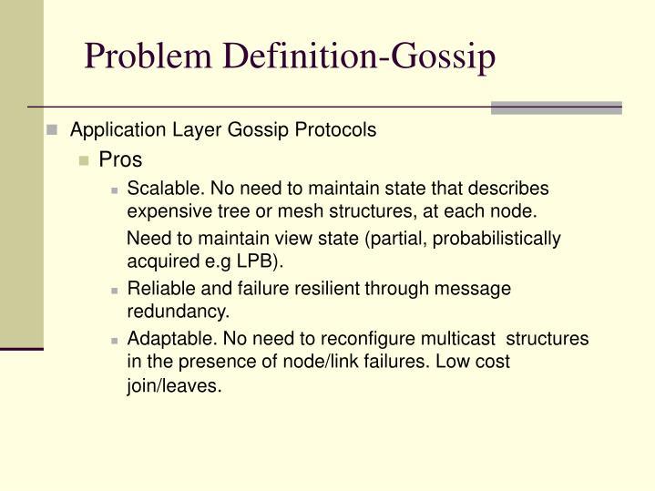 Problem Definition-Gossip