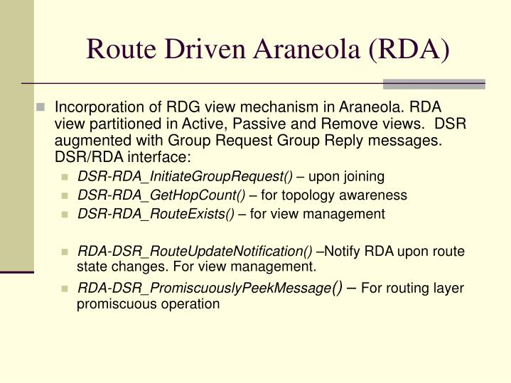 Route Driven Araneola (RDA)