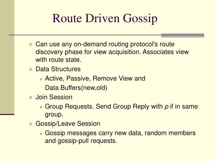 Route Driven Gossip