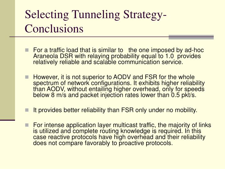 Selecting Tunneling Strategy-Conclusions