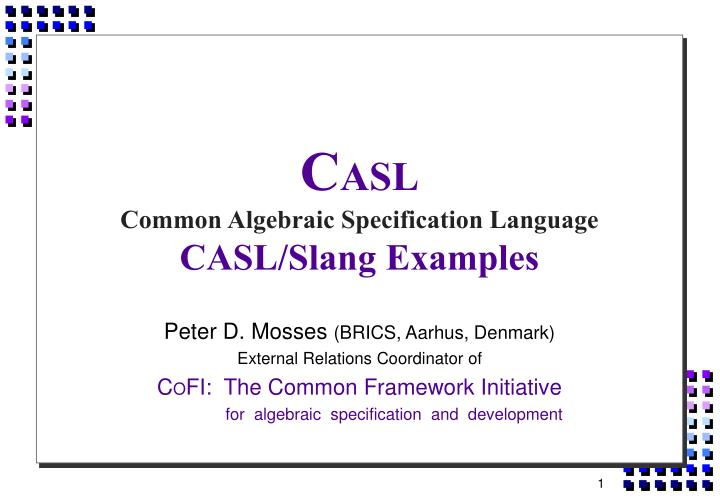 c asl common algebraic specification language casl slang examples