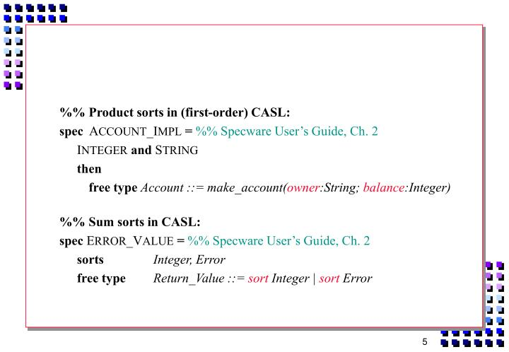 %% Product sorts in (first-order) CASL: