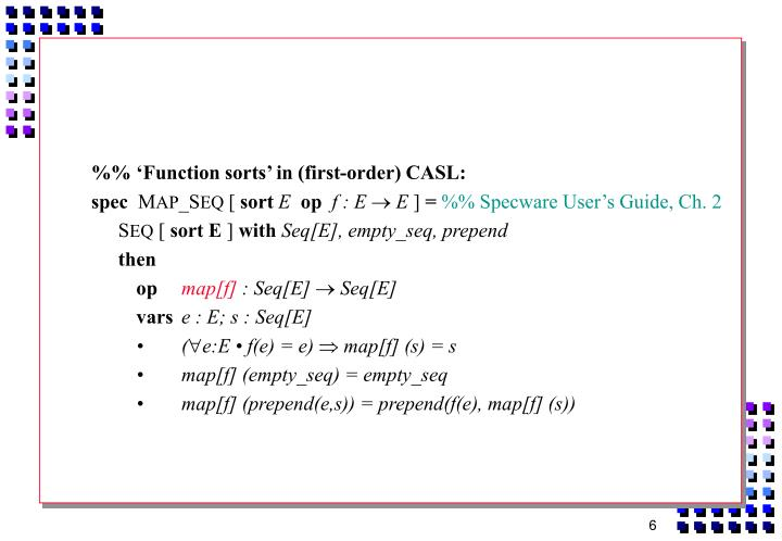 %% 'Function sorts' in (first-order) CASL: