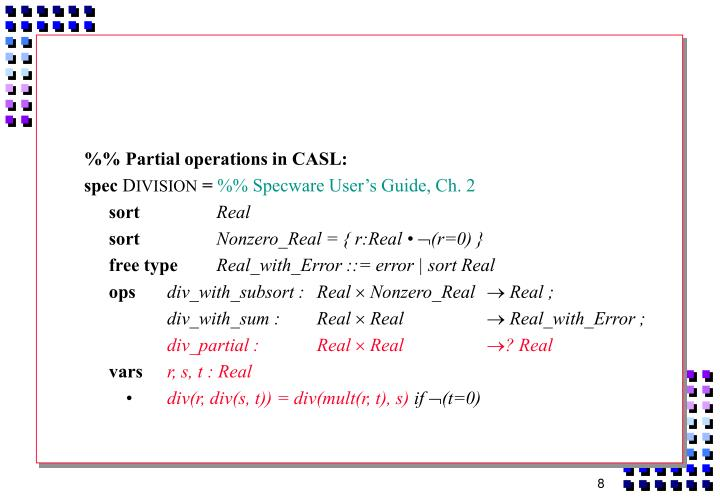 %% Partial operations in CASL: