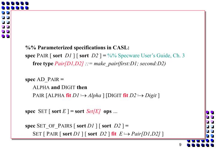 %% Parameterized specifications in CASL: