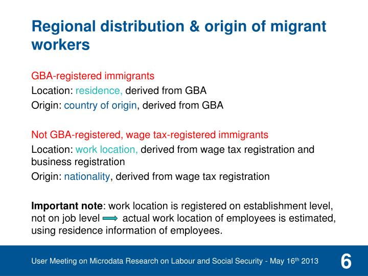 Regional distribution & origin of migrant workers