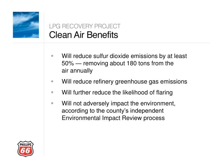 Will reduce sulfur dioxide emissions by at least 50% —removing about 180 tons from the