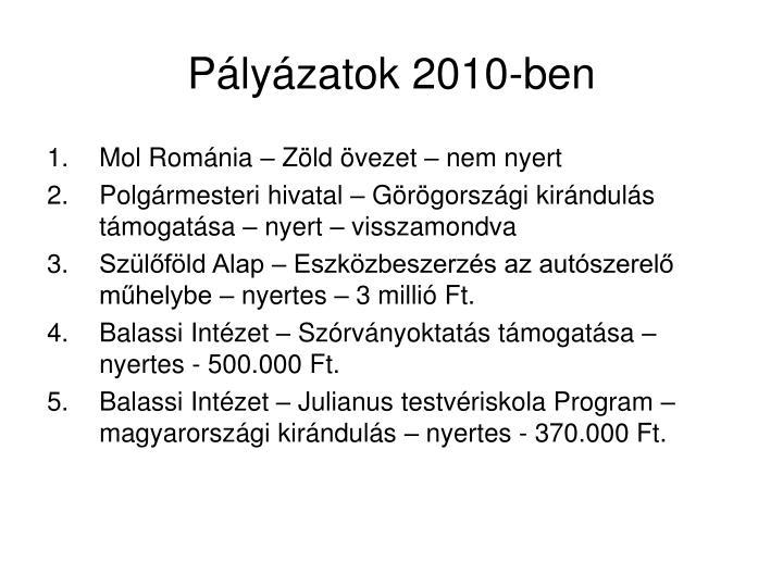 Pályázatok 2010-ben